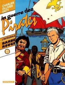 Barbe-Rouge : l'intégrale | Volume 11, La guerre des pirates - Jean-MichelCharlier