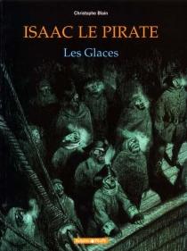 Isaac le pirate - ChristopheBlain