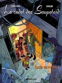 Le cadet des Soupetard - OlivierBerlion