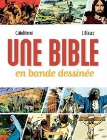 Une Bible en bande dessinée - JesúsBlasco