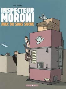 L'inspecteur Moroni - GuyDelisle