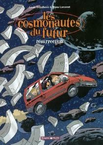 Les cosmonautes du futur - ManuLarcenet
