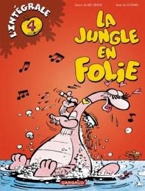 La jungle en folie : l'intégrale - MicDelinx