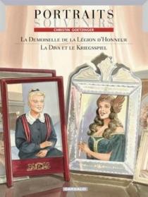 La demoiselle de la légion d'honneur| Suivi de La diva et le Kriegsspiel - PierreChristin