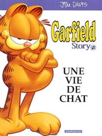 Garfield Story, une vie de chat - Jim Davis