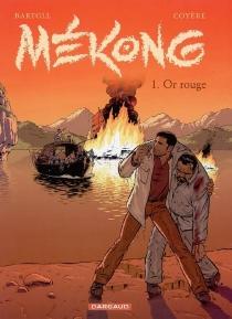 Mékong - Jean-ClaudeBartoll