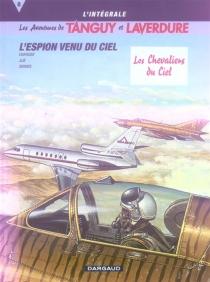 Les aventures de Tanguy et Laverdure : l'intégrale - Jean-MichelCharlier