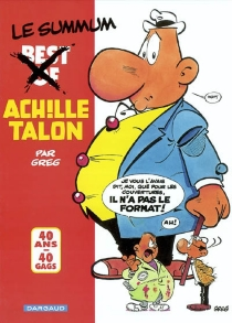 Achille Talon, best of : 40 ans, 40 gags - Greg