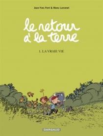 Le retour à la terre - Jean-YvesFerri