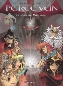 Percevan, les ombres de Malicorne | Volume 1 - XavierFauche