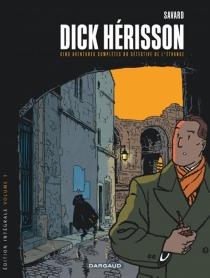 Dick Hérisson : intégrale - DidierSavard