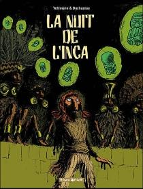 La nuit de l'Inca - FrantzDuchazeau