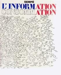 Information, consommation - Jean-JacquesSempé