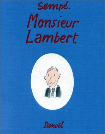 Monsieur Lambert - Jean-JacquesSempé
