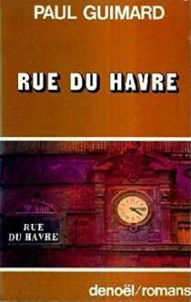 Rue du Havre - PaulGuimard