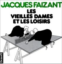 Les vieilles dames et les loisirs - JacquesFaizant