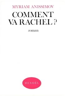 Comment va Rachel ? - MyriamAnissimov