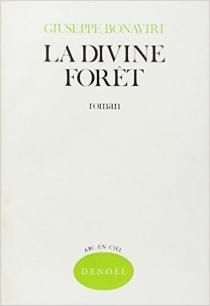 La divine forêt - GiuseppeBonaviri