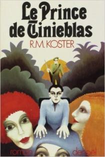 Le prince de Tinieblas - R. M.Koster