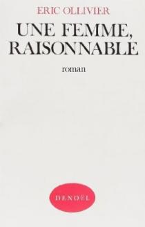 Une femme raisonnable - ÉricOllivier