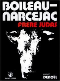Frère Judas - PierreBoileau