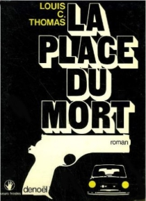 La Place du mort - Louis C. Thomas