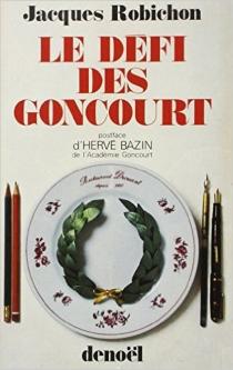 Le Défi des Goncourt - JacquesRobichon