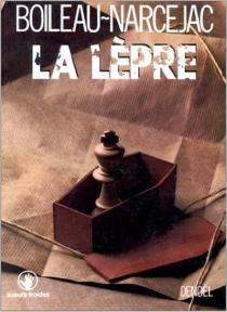 La Lèpre - PierreBoileau