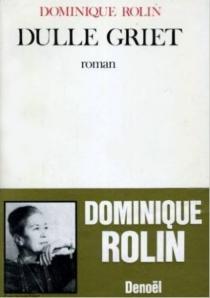 Dulle Griet - DominiqueRolin