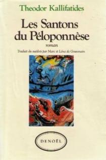 Les Santons du Péloponnèse - TheodorKallifatides