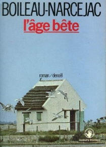 L'Age bête - PierreBoileau