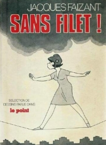 Sans filet ! - Jacques Faizant