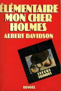 Elémentaire, mon cher Holmes - AlbertDavidson