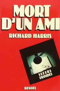 Mort d'un ami - Richard Harris