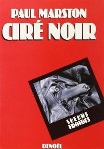 Ciré noir - PaulMarston