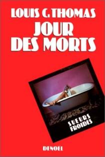 Jour des morts - Louis C.Thomas