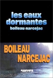 Les Eaux dormantes - PierreBoileau