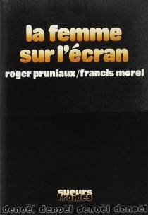 La Femme sur l'écran - FrancisMorel