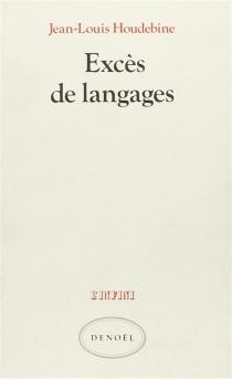 Excès de langages - Jean-LouisHoudebine