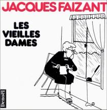 Les Vieilles dames - JacquesFaizant