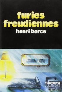 Furies freudiennes - HenriBorce
