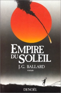 Empire du Soleil - James Graham Ballard