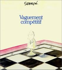 Vaguement compétitif - Jean-JacquesSempé