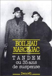 Tandem ou 35 ans de suspense - PierreBoileau