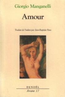 Amour - GiorgioManganelli