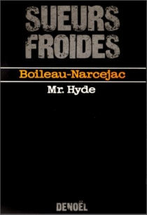 Mr. Hyde - Pierre Boileau