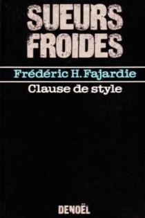 Clause de style - Frédéric-H.Fajardie
