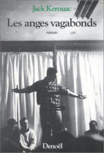 Les anges vagabonds - JackKerouac