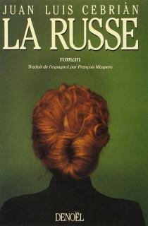 La Russe - Juan LuisCebrián