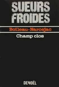 Champ clos - PierreBoileau